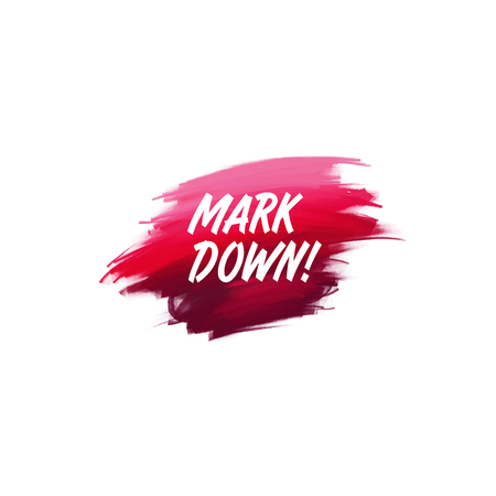 Hand-written lettering brush phrase Mark Down with watercolor background