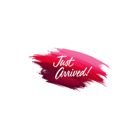 Hand-written lettering brush phrase Just Arrived with watercolor background