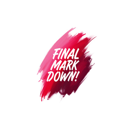 Hand-written lettering brush phrase Final Mark Down with watercolor background Ilustração