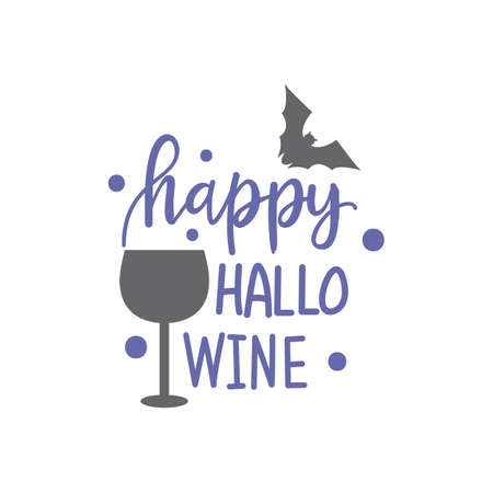 Hand drawn illustration Wine and Bat and Quote. Creative ink art work. Actual vector drawing. Artistic isolated Halloween objects and text: Happy Hallo Wine
