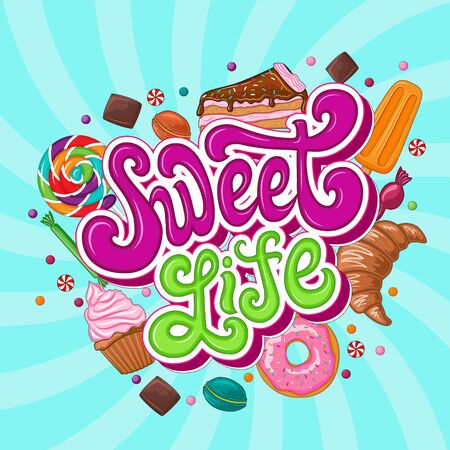 Sweet life lettering logo and sweets set. Archivio Fotografico - 133435848