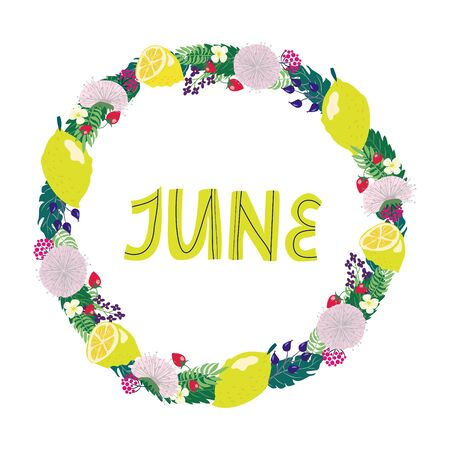 hand drawing lettering month of june in a wreath of flowers and fruits