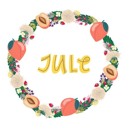 hand drawing lettering month of jule in a wreath of flowers and fruits