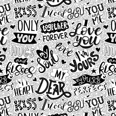 Seamless pattern. Lettering love quotes. White background with phrases and words about love. Ilustração