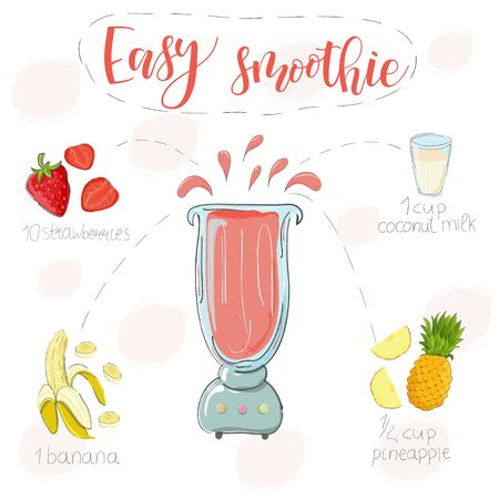 Easy smoothie recipe. With illustration of ingredients. Hand draw strawberries, banana, pineapple. Doodle style Ilustração
