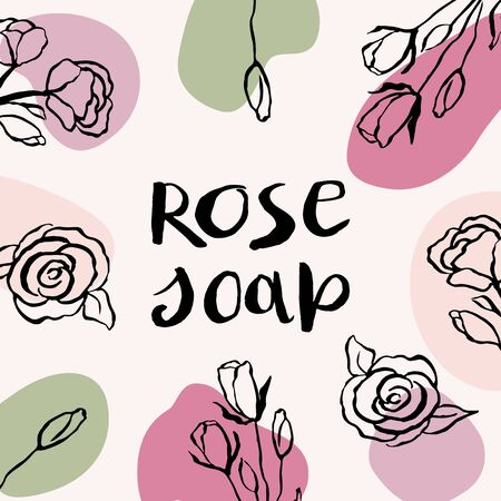 Vector packaging design and template for labels of rose soap. Hand lettering text. Abstract colorful background with doodle hand drawn elements. background and stickers for natural, organic cosmetics, Иллюстрация