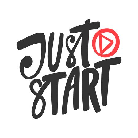 Just start. Sticker for social media content. Vector hand drawn illustration design.