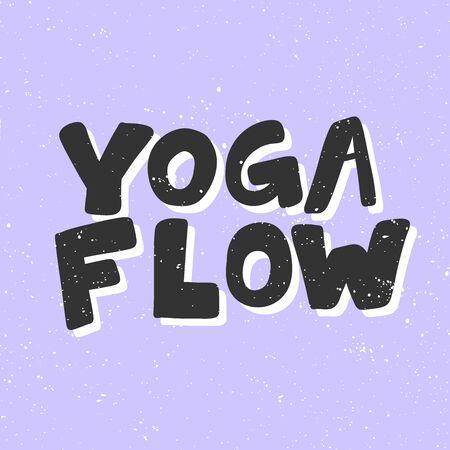 Yoga flow. Sticker for social media content. Vector hand drawn illustration design.