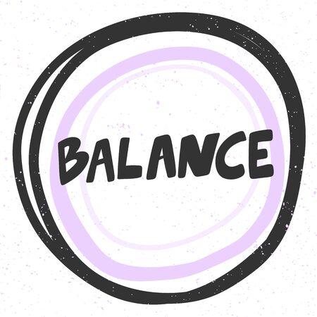 Balance. Sticker for social media content. Vector hand drawn illustration design.