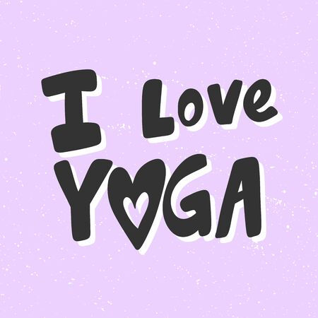 I love yoga. Sticker for social media content. Vector hand drawn illustration design.