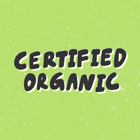 Certified organic. Green eco bio sticker for social media content. Vector hand drawn illustration design. Çizim