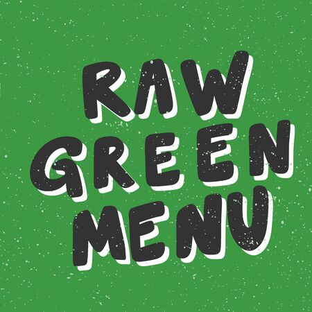 Raw Green menu. Eco bio sticker for social media content. Vector hand drawn illustration design. Çizim