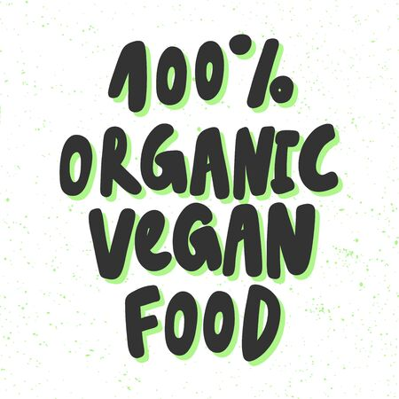 100 organic vegan food. Green eco bio sticker for social media content. Vector hand drawn illustration design.