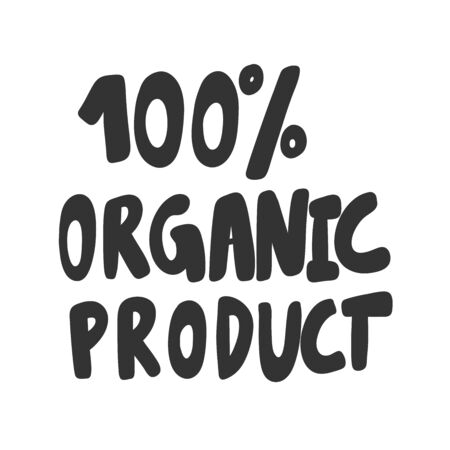 100 Organic product. Green eco bio sticker for social media content. Vector hand drawn illustration design.