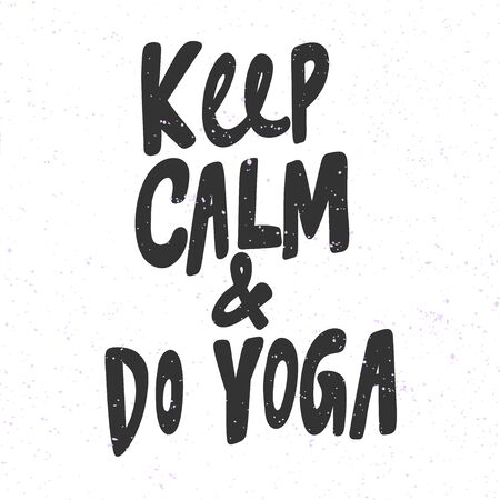 Keep calm and do yoga. Sticker for social media content. Vector hand drawn illustration design. 向量圖像