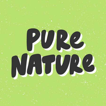 Pure nature. Green eco bio sticker for social media content. Vector hand drawn illustration design.