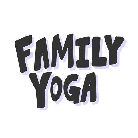 Family yoga. Sticker for social media content. Vector hand drawn illustration design.