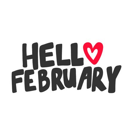 Hello February. Valentines day Sticker for social media content. Vector hand drawn illustration design. Illustration