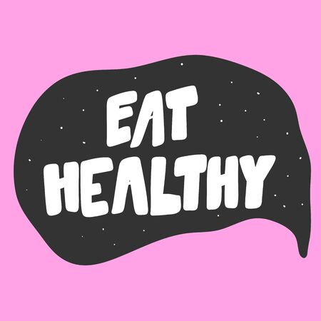 Eat healthy. Green eco bio sticker for social media content. Vector hand drawn illustration design.
