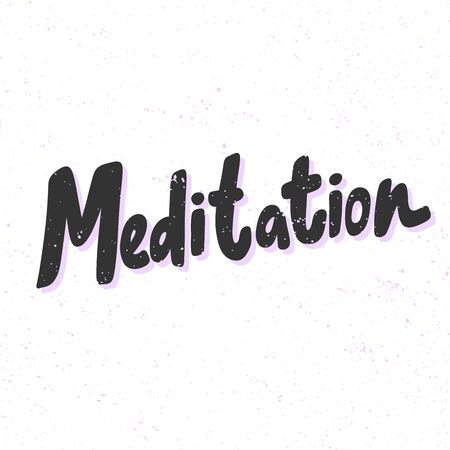 Meditation. Sticker for social media content. Vector hand drawn illustration design.