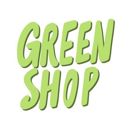 Green shop. Eco bio sticker for social media content. Vector hand drawn illustration design. Illustration