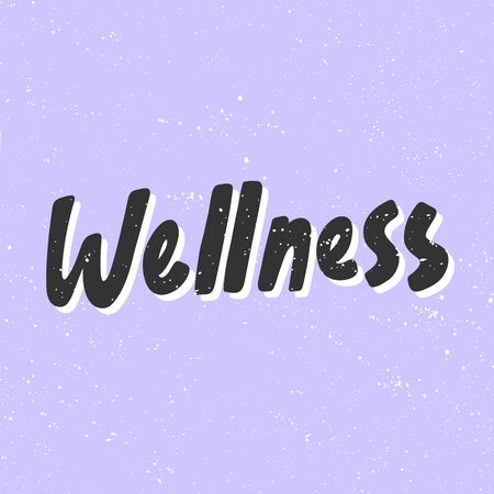 Wellness. Sticker for social media content. Vector hand drawn illustration design.