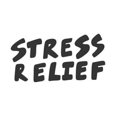 Stress relief. Sticker for social media content. Vector hand drawn illustration design.