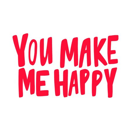 You make me happy. Valentines day Sticker for social media content. Vector hand drawn illustration design.