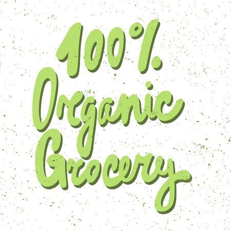 100 organic grocery. Green eco bio sticker for social media content. Vector hand drawn illustration design.