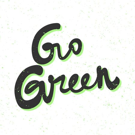Go Green, eco bio sticker for social media content. Vector hand drawn illustration design. Illustration