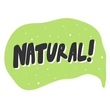 Natural. Green eco bio sticker for social media content. Vector hand drawn illustration design.