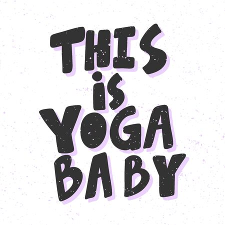 This is yoga baby. Sticker for social media content. Vector hand drawn illustration design.