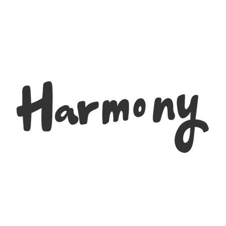 Harmony. Sticker for social media content. Vector hand drawn illustration design.