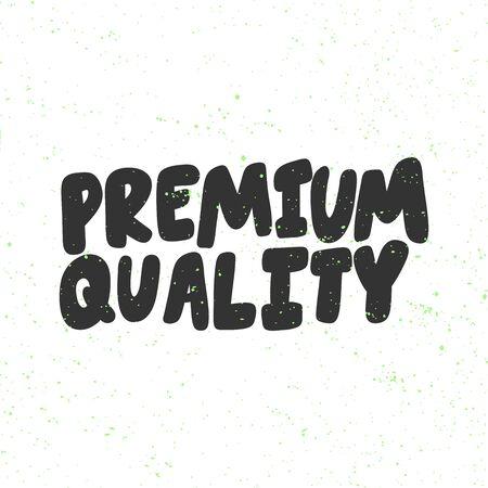 Premium quality. Green eco bio sticker for social media content. Vector hand drawn illustration design.
