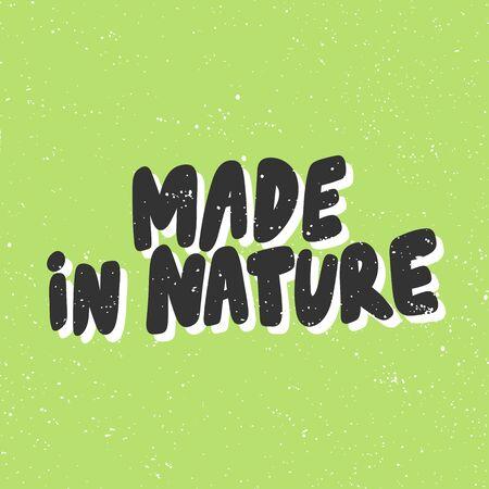 Made in nature. Green eco bio sticker for social media content. Vector hand drawn illustration design. Illustration
