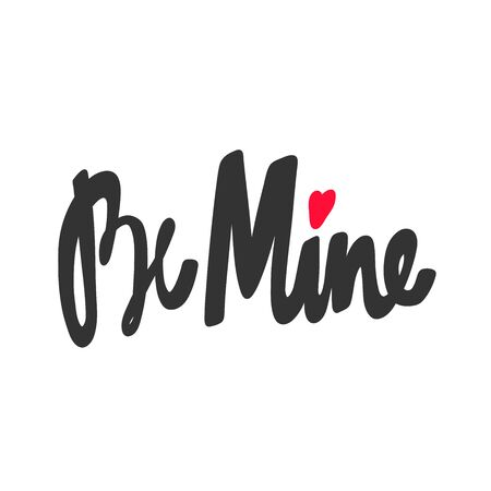 Be mine. Valentine s day Sticker for social media content. Vector hand drawn illustration design.