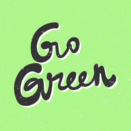 Go Green, eco bio sticker for social media content. Vector hand drawn illustration design. 向量圖像