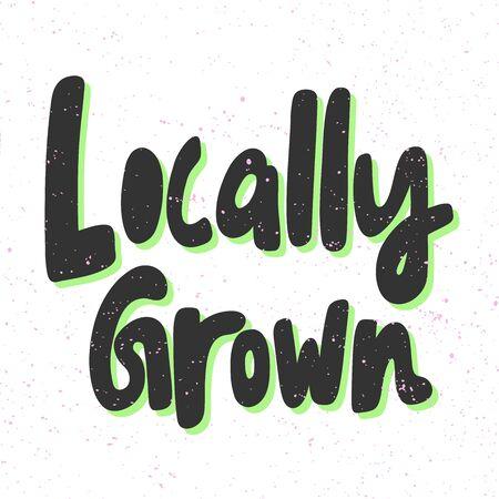 Locally grown. Green eco bio sticker for social media content. Vector hand drawn illustration design. Illustration