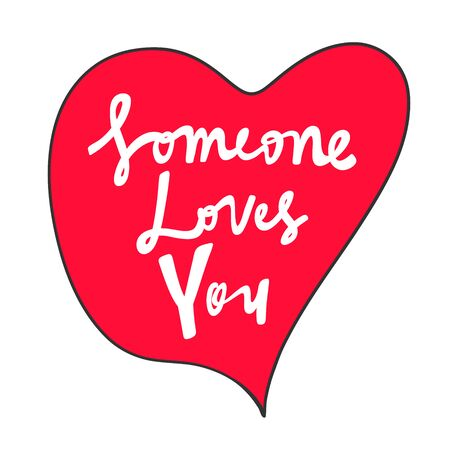 Someone loves you. Valentines day Sticker for social media content. Vector hand drawn illustration design.