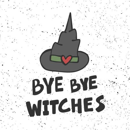 Bye bye witches. Halloween Sticker for social media content. Vector hand drawn illustration design.  イラスト・ベクター素材