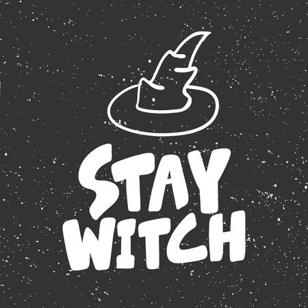 Stay witch. Halloween Sticker for social media content. Vector hand drawn illustration design.  イラスト・ベクター素材