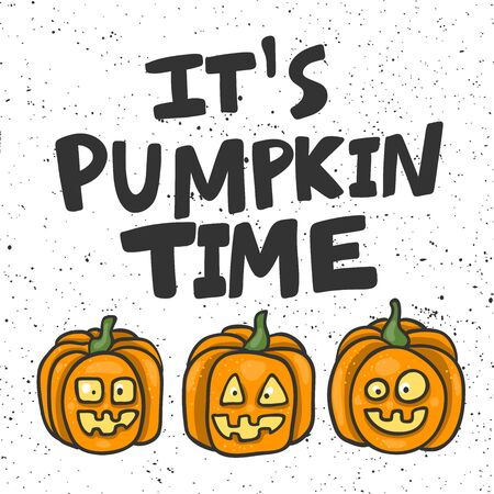 It is pumpkin time. Halloween Sticker for social media content. Vector hand drawn illustration design.