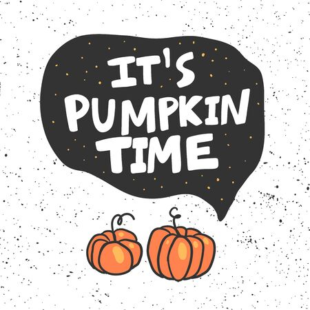 It is pumpkin time. Halloween Sticker for social media content. Vector hand drawn illustration design.