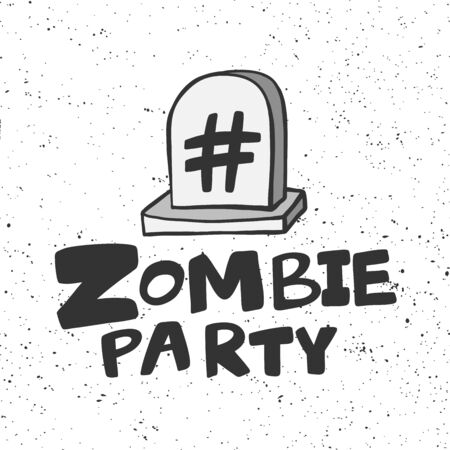 Zombie party grave stone hashtag. Halloween Sticker for social media content. Vector hand drawn illustration design. Illustration