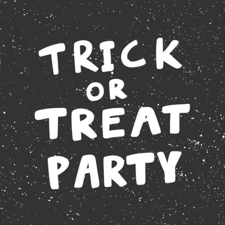 Trick or treat party. Halloween Sticker for social media content. Vector hand drawn illustration design.