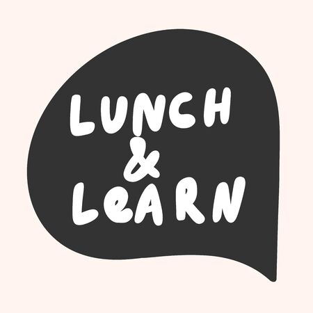 Lunch and learn. Sticker for social media content. Vector hand drawn illustration design.