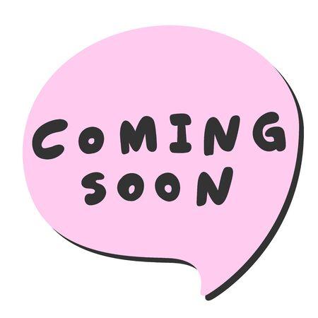 Coming soon. Sticker for social media content. Vector hand drawn illustration design.