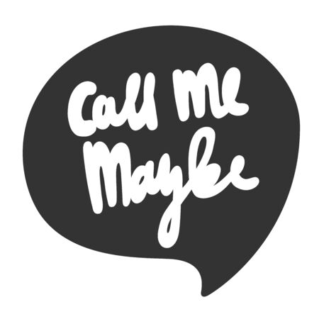 Call me maybe. Sticker for social media content. Vector hand drawn illustration design. 일러스트