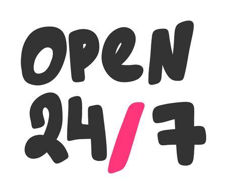 Open 24 7. Sticker for social media content. Vector hand drawn illustration design.