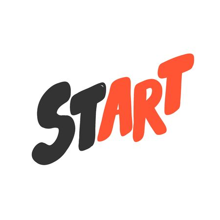 Start. Sticker for social media content. Vector hand drawn illustration design.